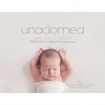"""""""Unadorned"""" Newborn Guide and Video Tutorial from Bump Meet Baby {Save 69%}"""